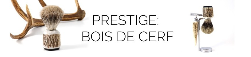 Collection Prestige - Bois de Cerf