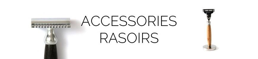 Accessoires Rasoirs